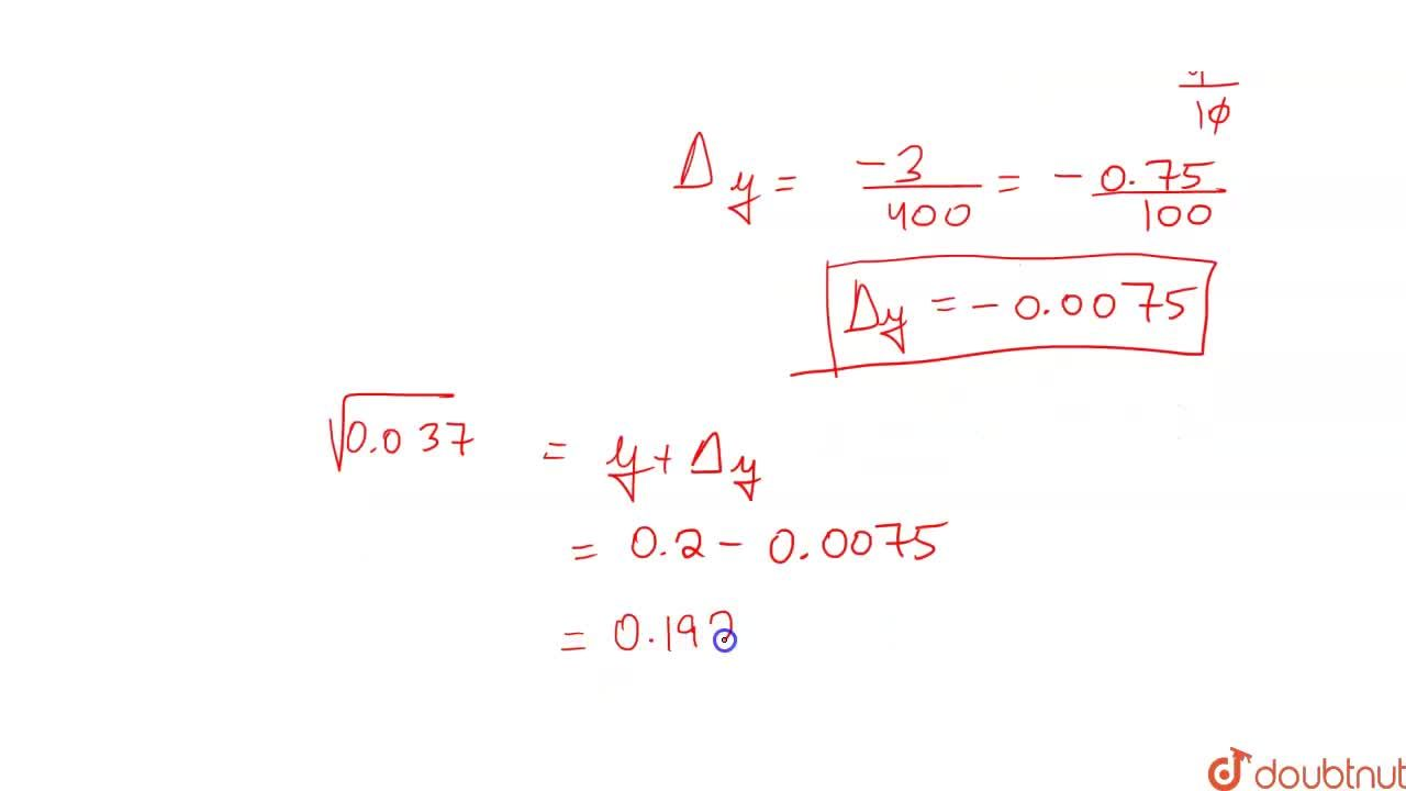Using differentials, find the approximate value of  sqrt(0.037).