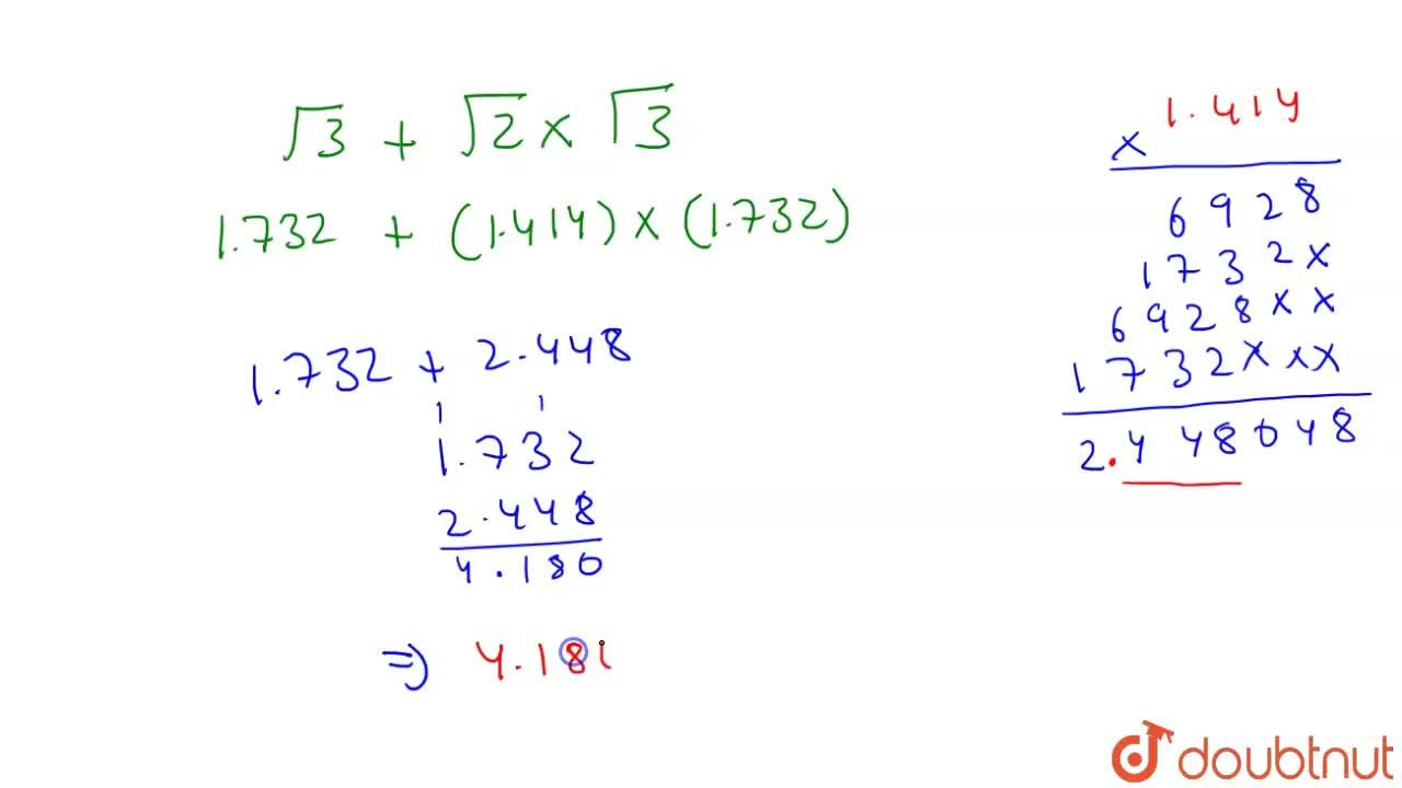 If sqrt(2)=1. 414 , and sqrt(3)=1.732