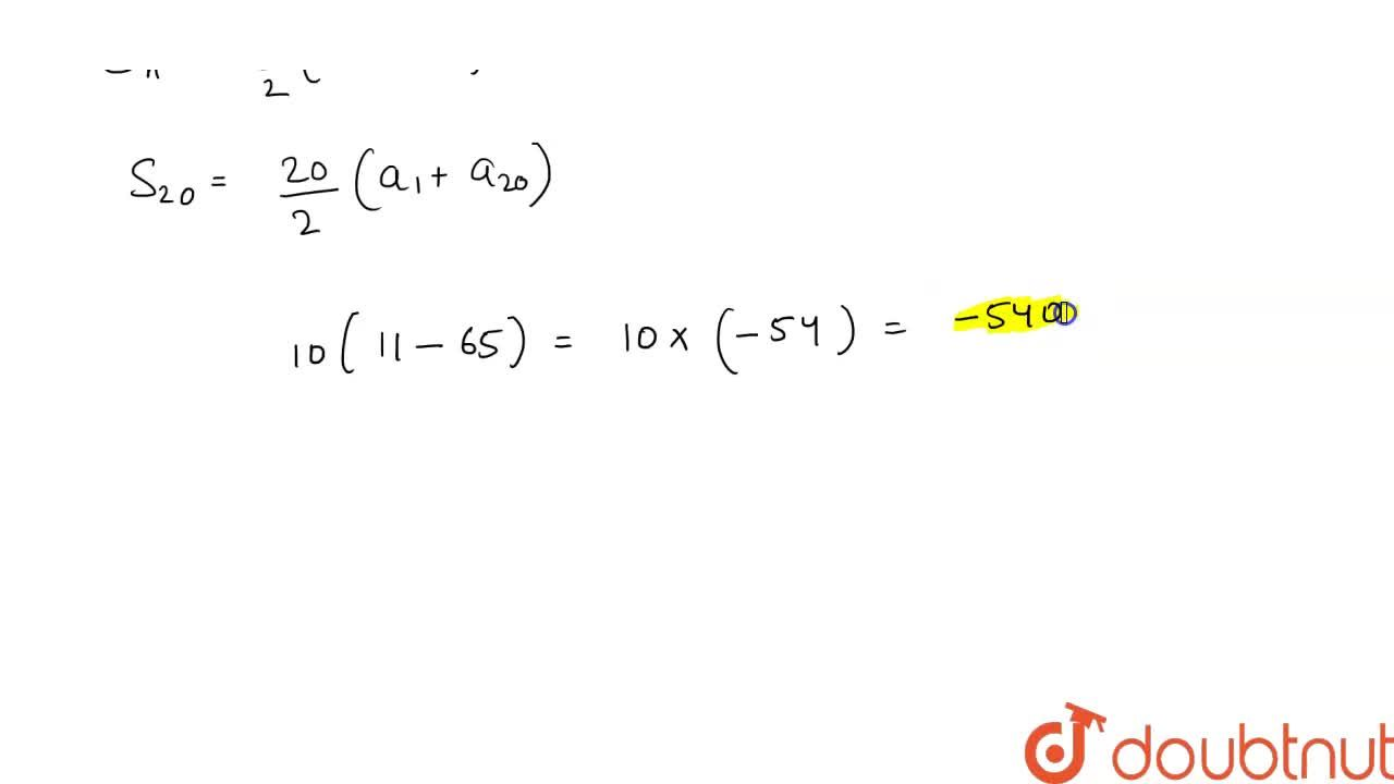 Solution for the A.P. nth term of an A.P. is given by (-4n