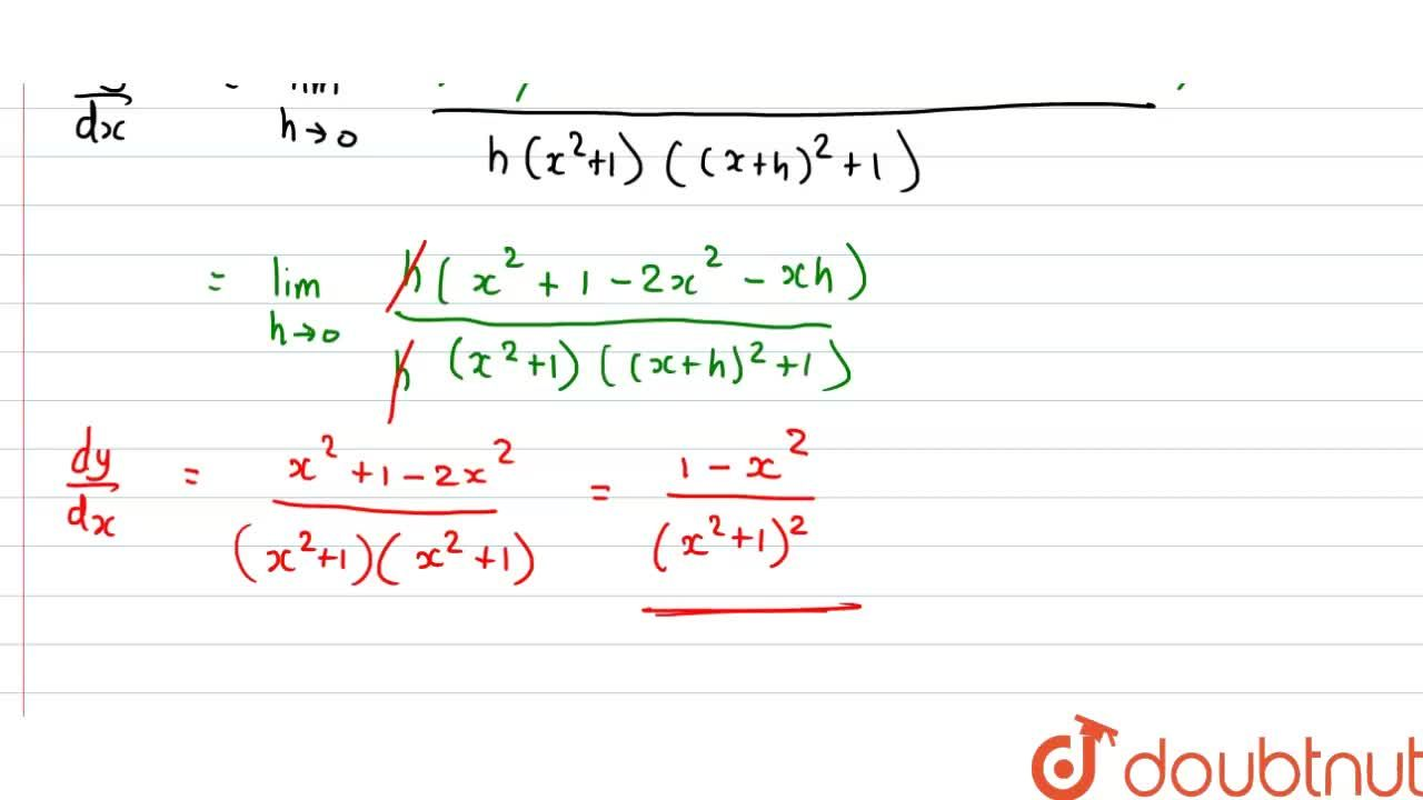Find the derivative of y=x,(x^2+1) with respect to x using first principle.