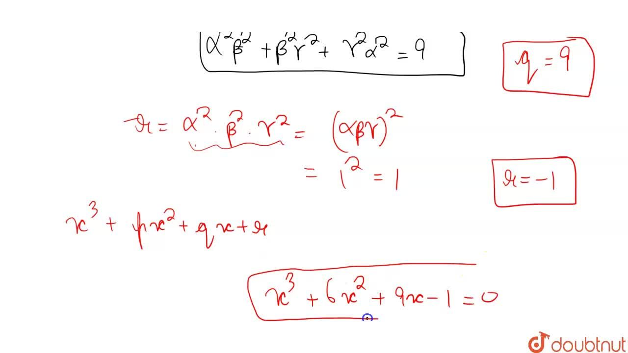 Solution for If alpha, beta, gamma, are the roots of the equa