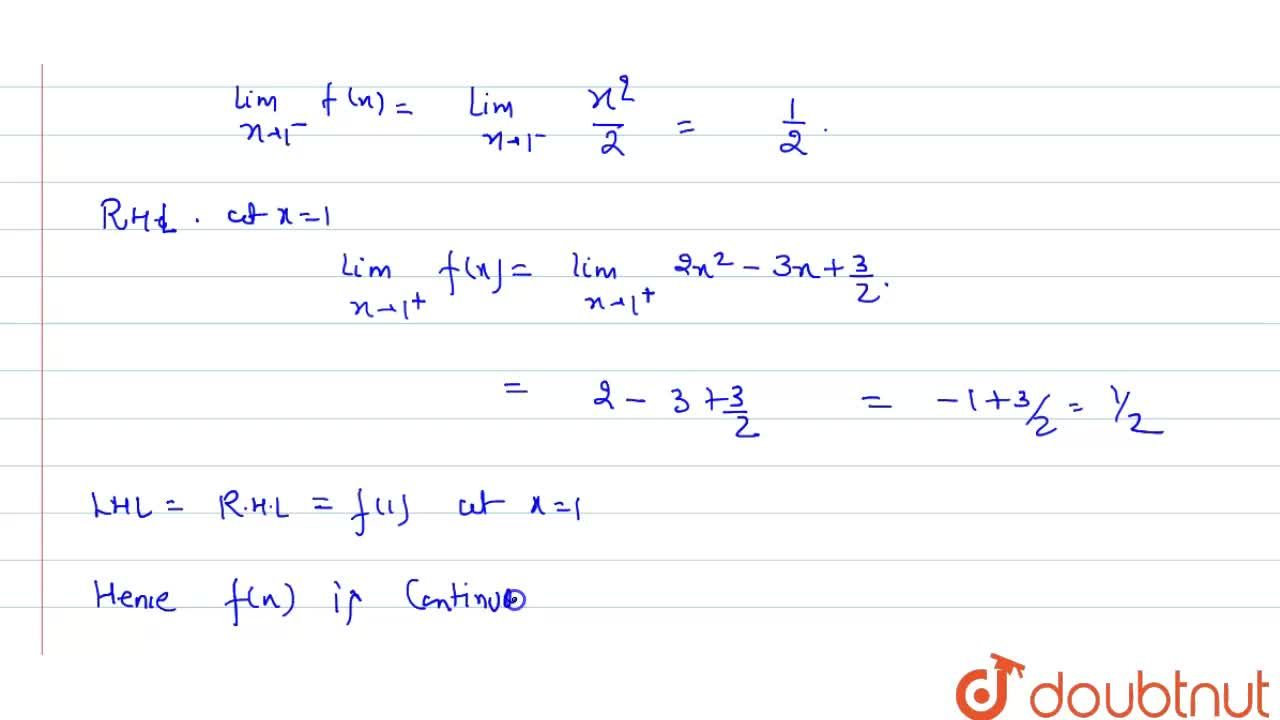 Solution for {{:(x^(2),2, if 0le x le 1),(2x^(2)-3x+3,2, if l