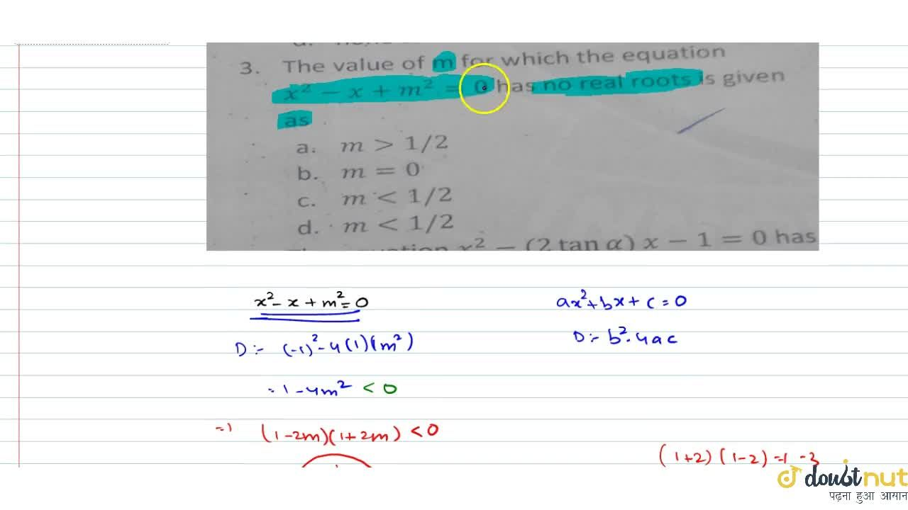 Solution for The value of m for which the equation x^2-x+m^2=0