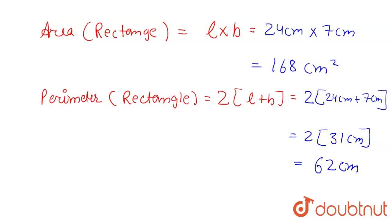 Solution for Find the perimeter and area of a rectangle whose b