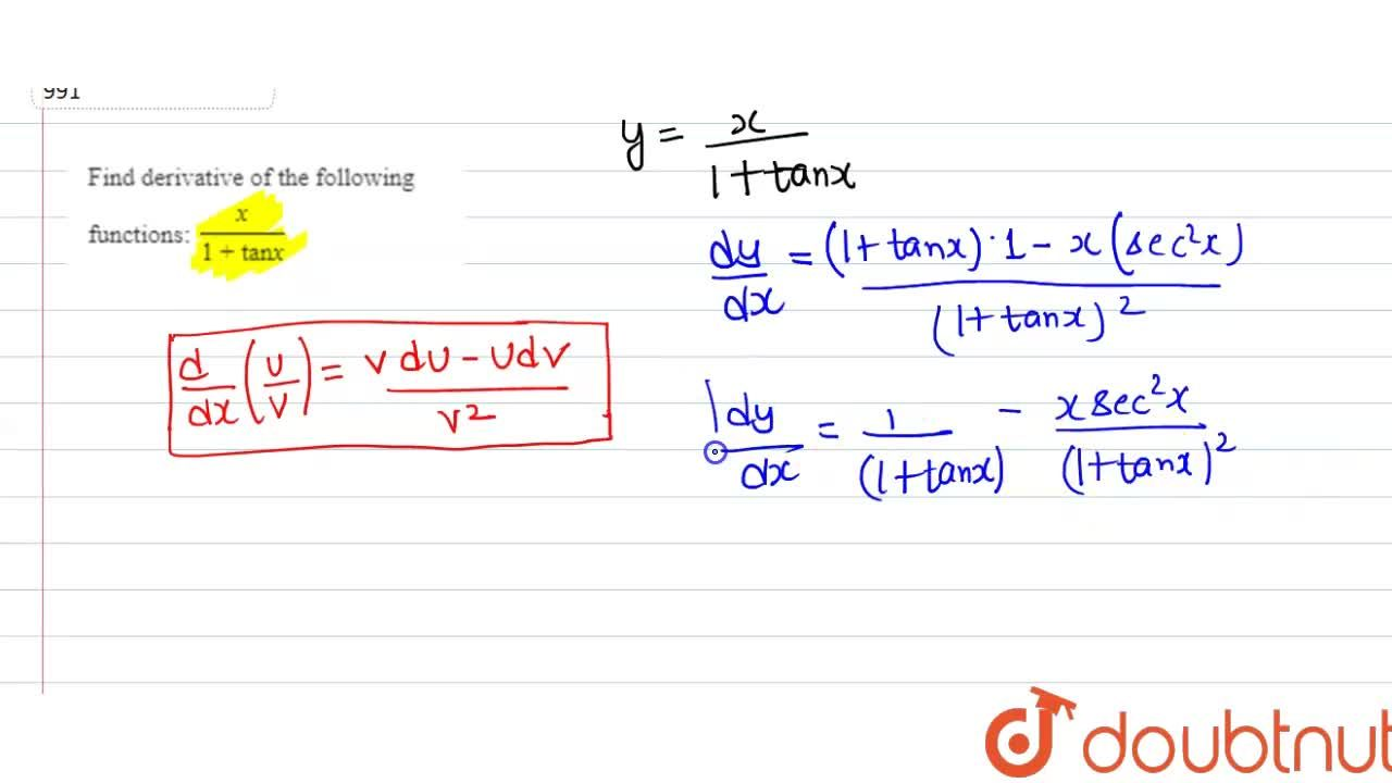 Find derivative of the following functions: x,(1+tanx)