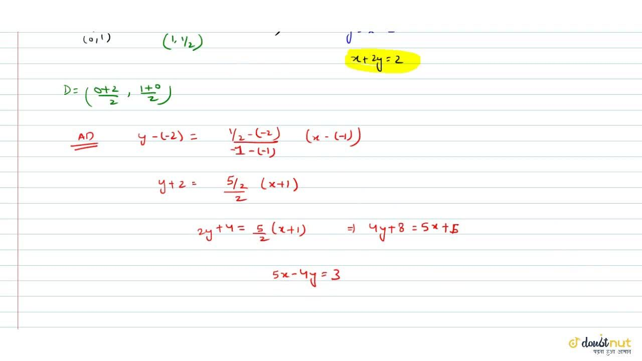 Solution for Find the equation of the side BC of the triangle A