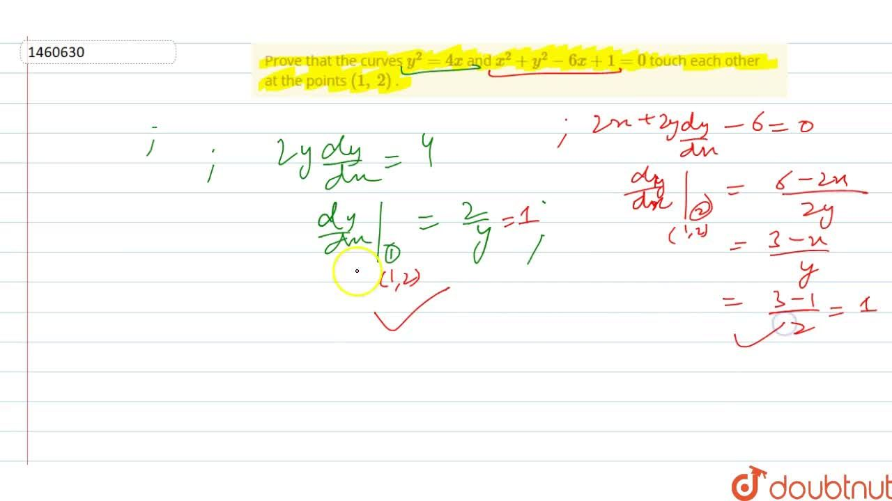 Solution for Prove that the curves y^2=4x and x^2+y^2-6x+1=0
