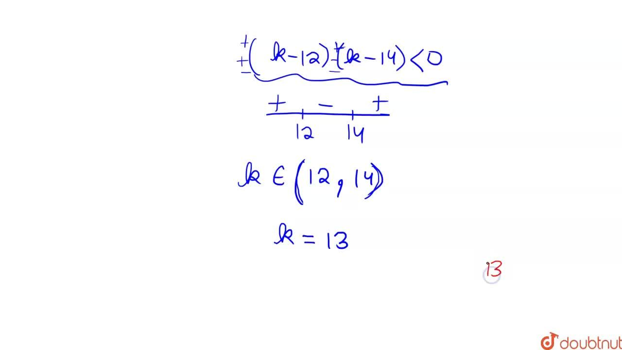 Solution for The sum of integral values of k for which the equa
