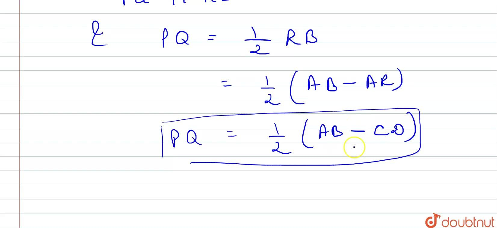 Solution for Prove that the line joining the mid-points of the