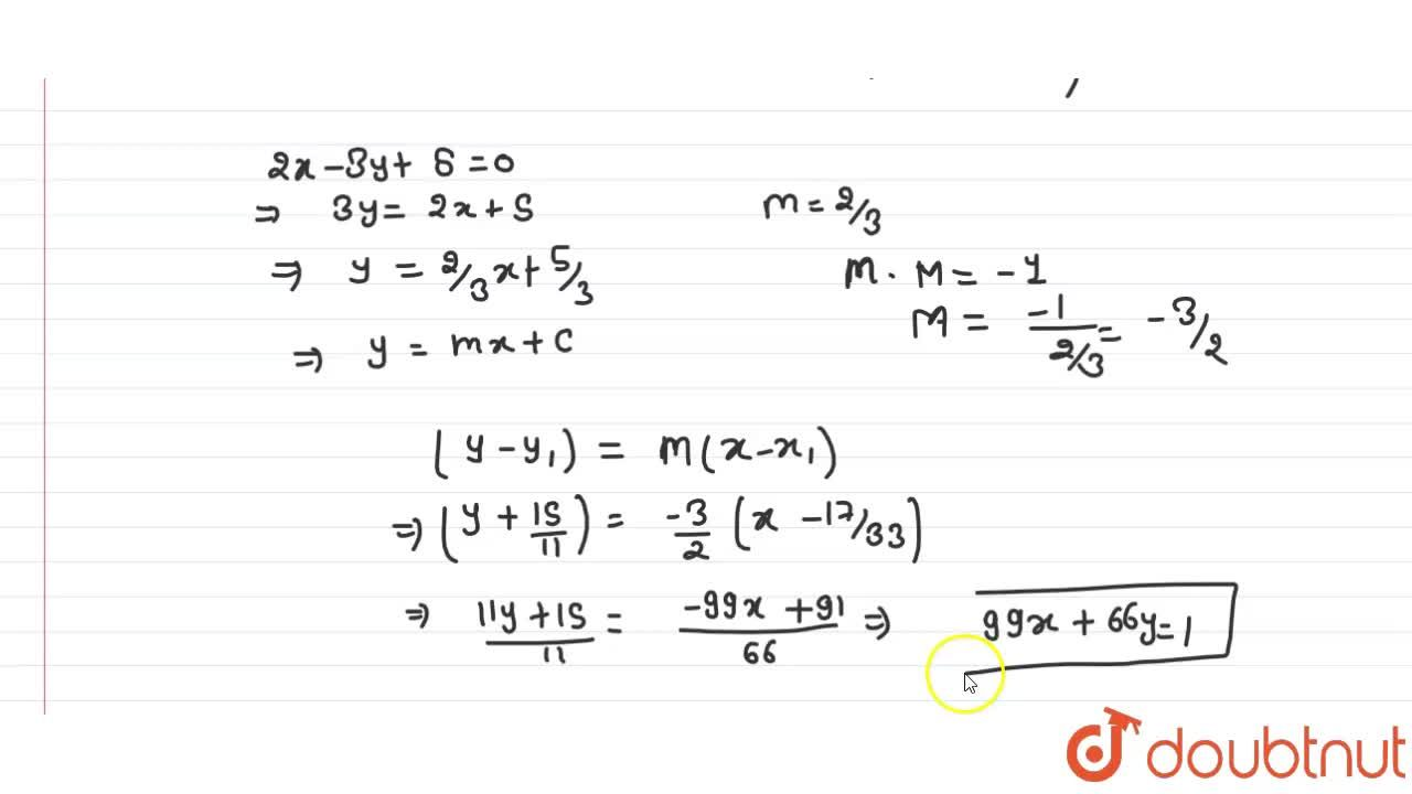 Solution for Find the equation of the straight line which passe