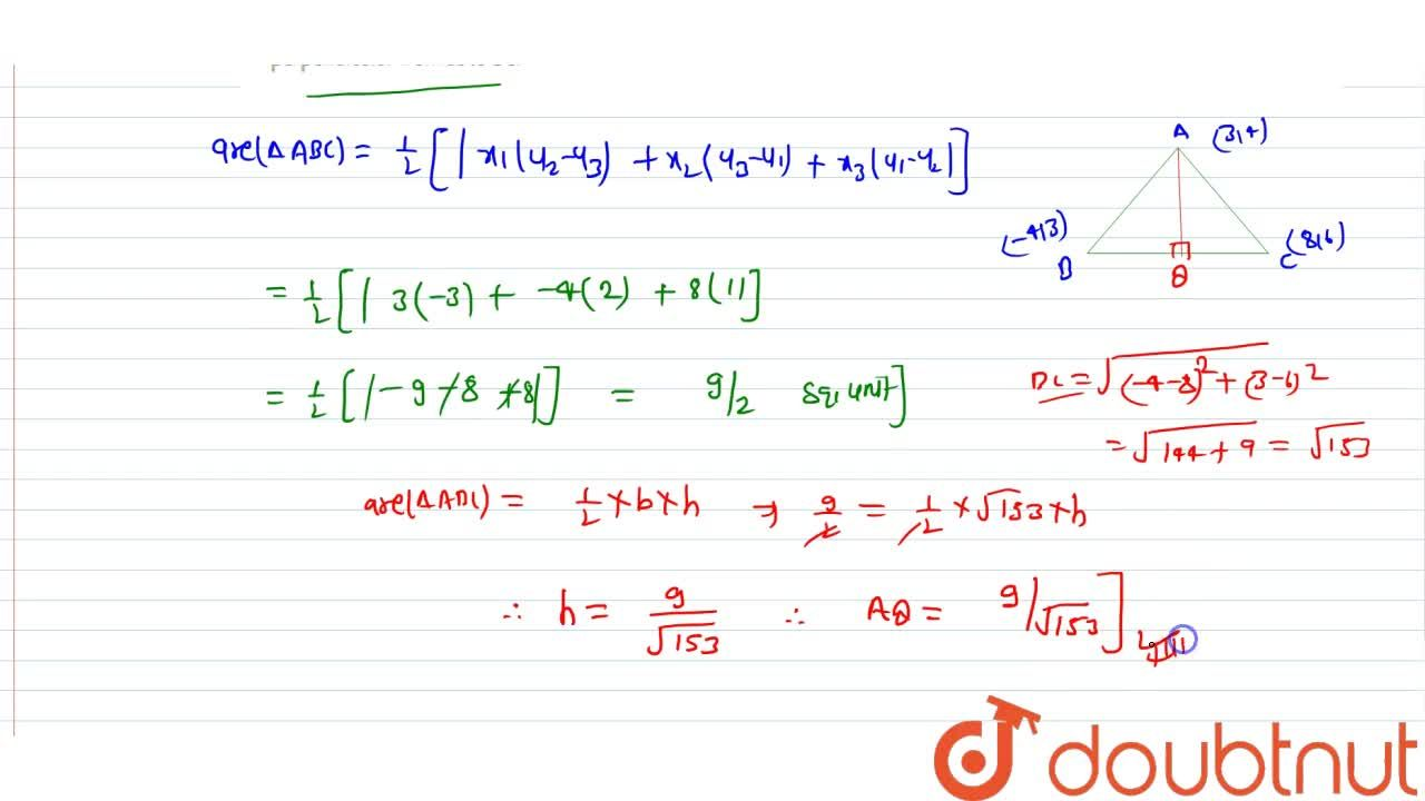 Solution for Find the area of the triangle whose vertices A, B,