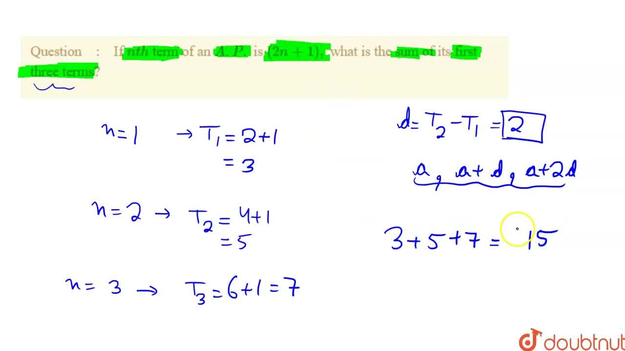 Solution for If nth term of an A.P. is (2n+1), what is th