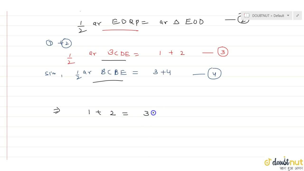 Solution for BCDE is a parallelogram. O is a point inside BCDE.