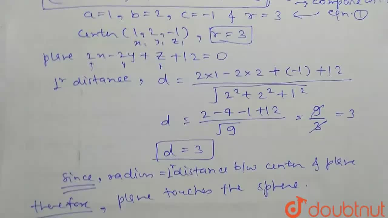 Solution for Show that the plane 2x-2y+z+12=0 touches the sph