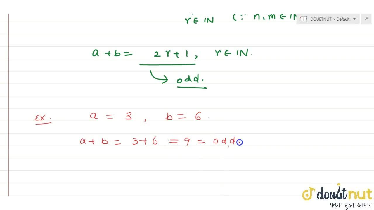 Solution for Prove that sum of odd and even is odd.
