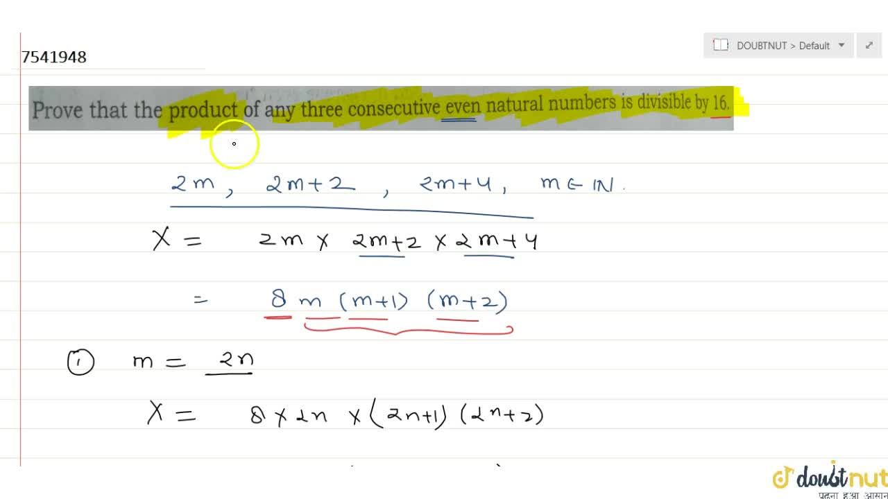 Solution for Prove that the product of any three consecutive ev