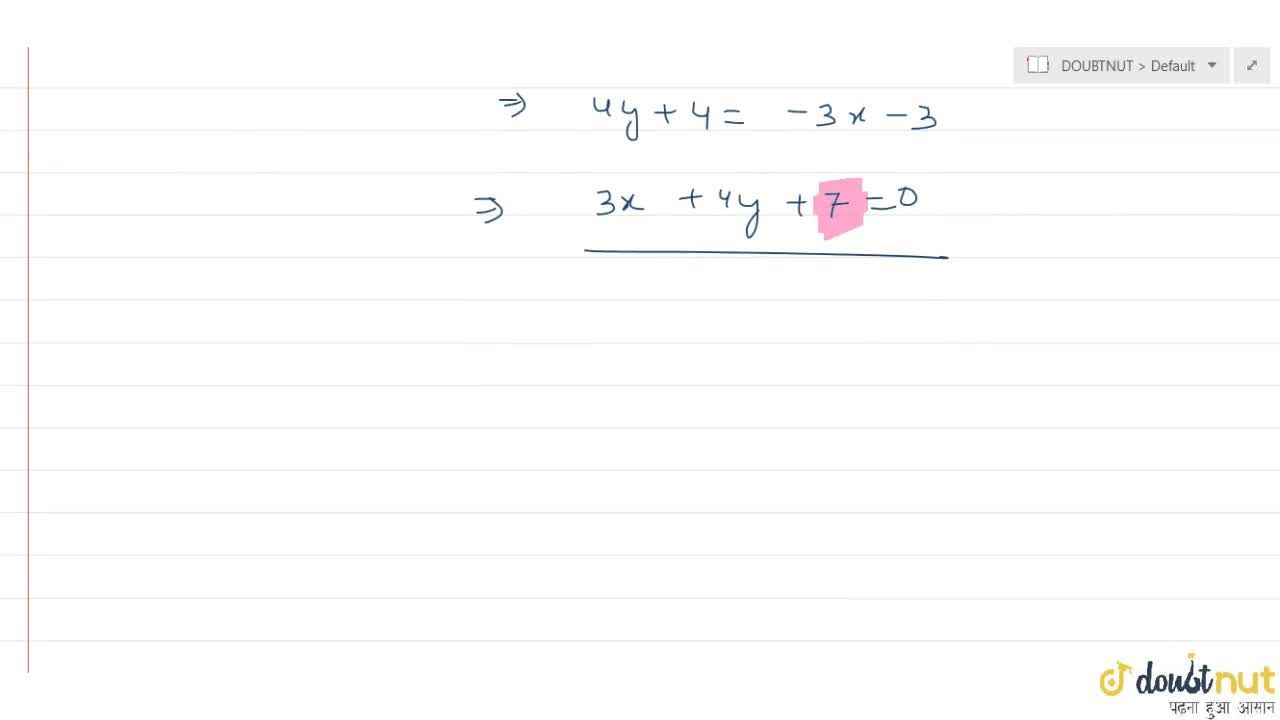 Solution for Equation of straight line which passes through the