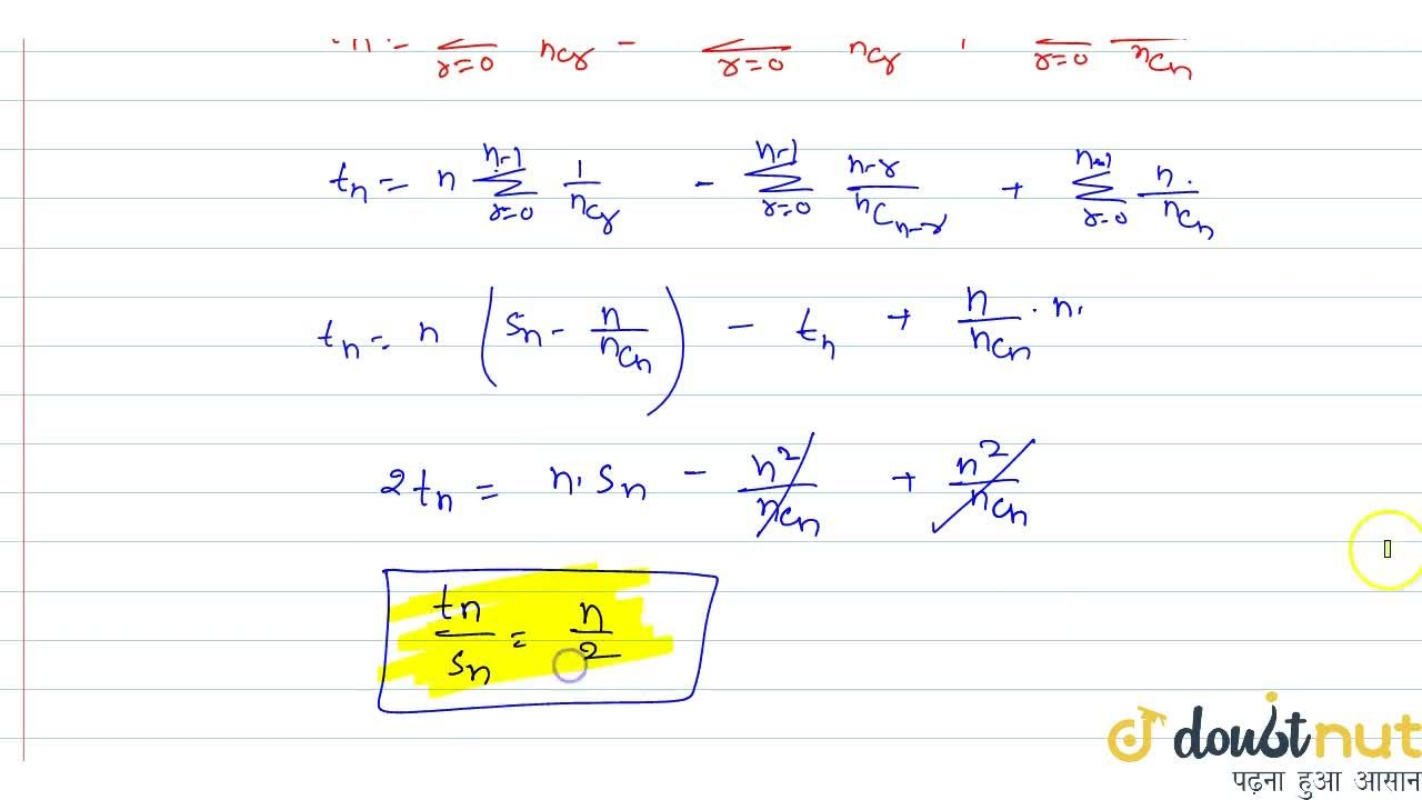 If s_n=sum_(r < s) (1,(nC_r)+1,(nC_s)) and t_n=sum_(r < s)(r,(nC_r)+s,(nC_s)), then t_n,s_n=