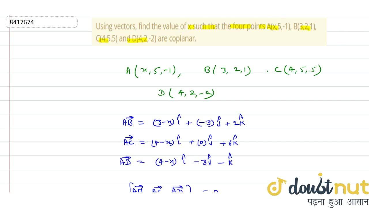 Solution for Using vectors, find the value of x such that the f