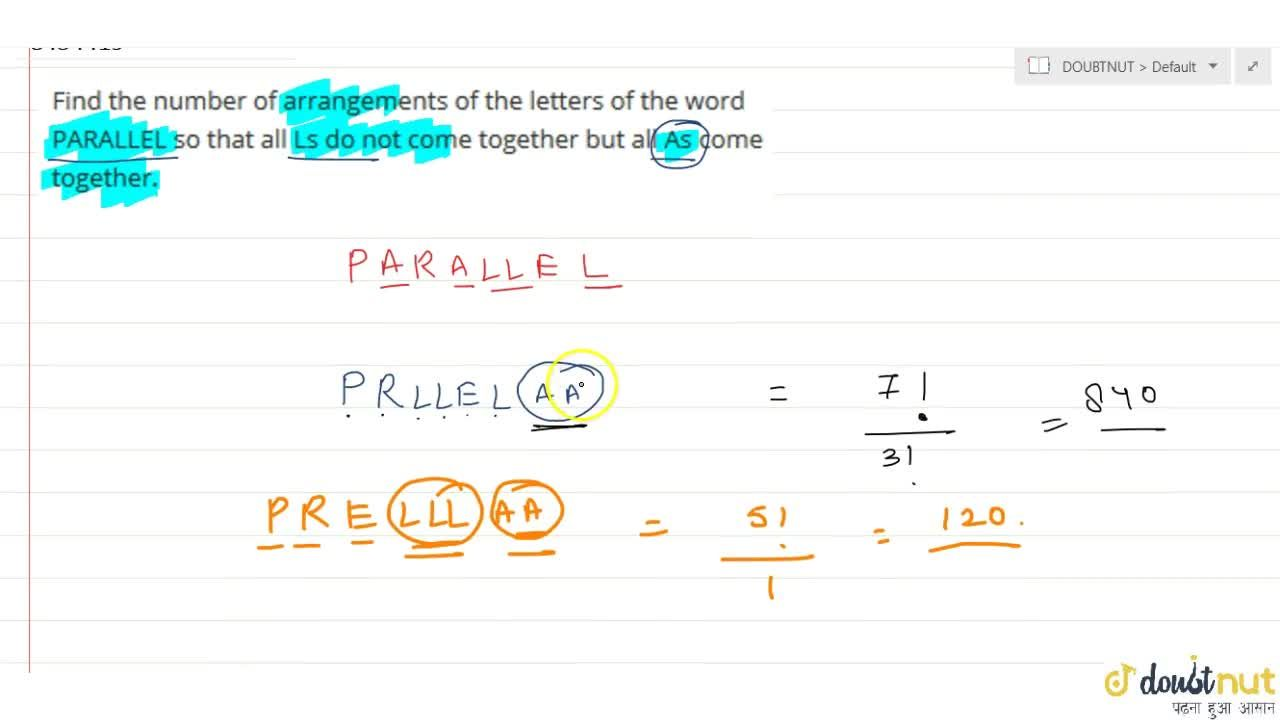 Find the number of arrangements of the letters of the word PARALLEL so that all Ls do not come together but all As come together.