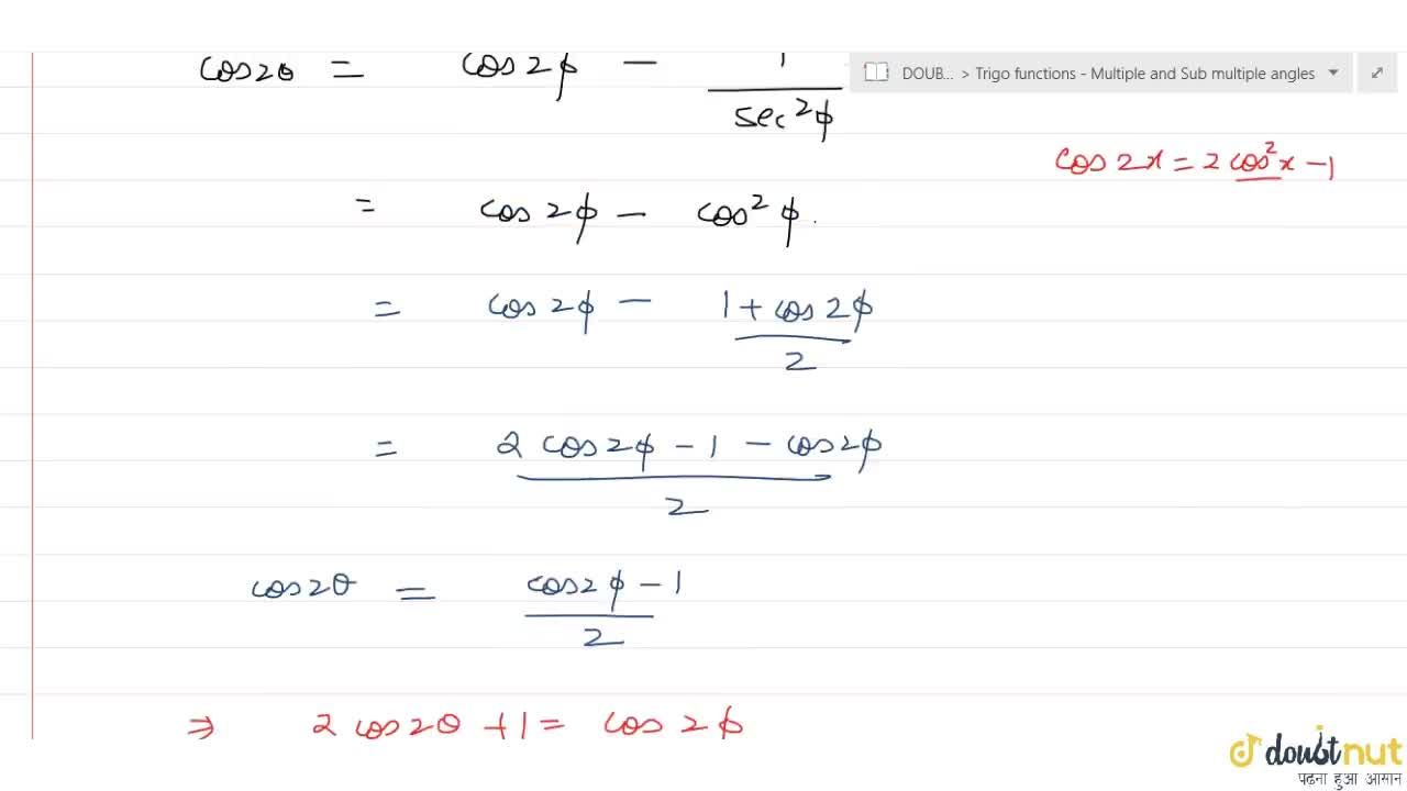 Solution for If tan^2 theta = 1+2 tan^2 phi, prove that cos