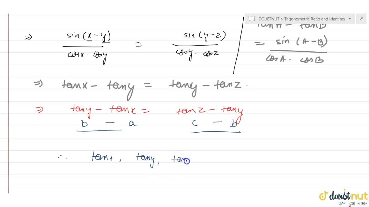 If sin(y+z-x), sin (z+x-y), sin (x+y-z) be in A.P., prove that tanx, tany, tanz are also in A.P.