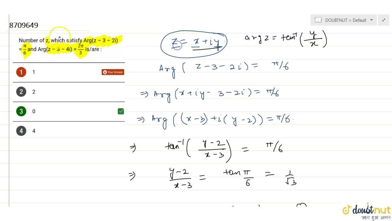 Solution for Number of z, which satisfy Arg(z - 3 - 2i)=pi,6