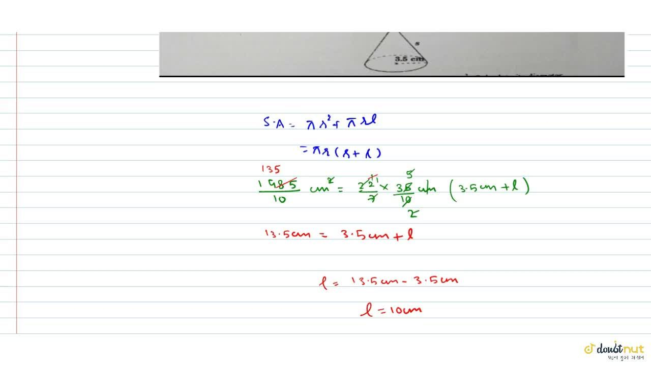 Solution for The diagram shows a solid cone. The radius of its