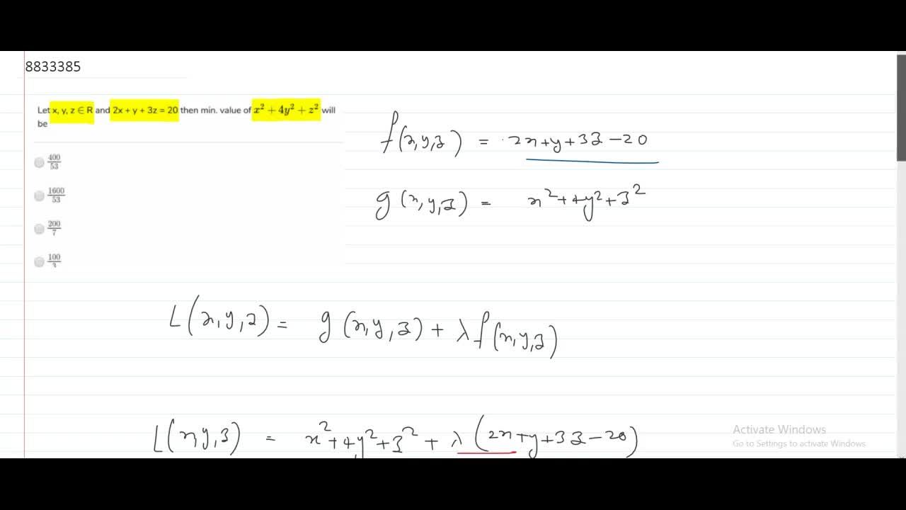Let x, y, z in R and 2x + y + 3z = 20 then min. value of x^2 + 4y^2 + z^2 will be