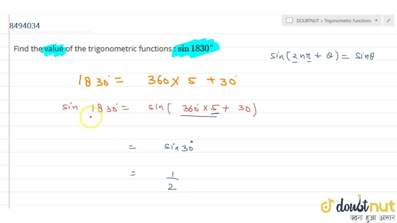 Find the value of the trigonometric functions : sin 1830^@