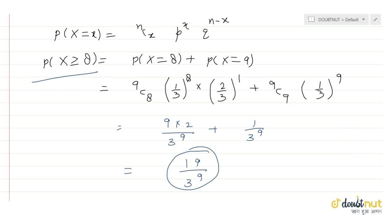 Solution for If X follows Binomial distribution with mean 3 a