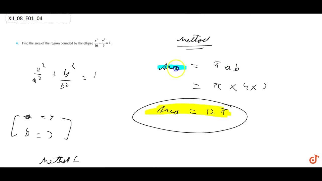 Find the area of the region  bounded by the ellipse (x^2),(16)+(y^2),9=1.
