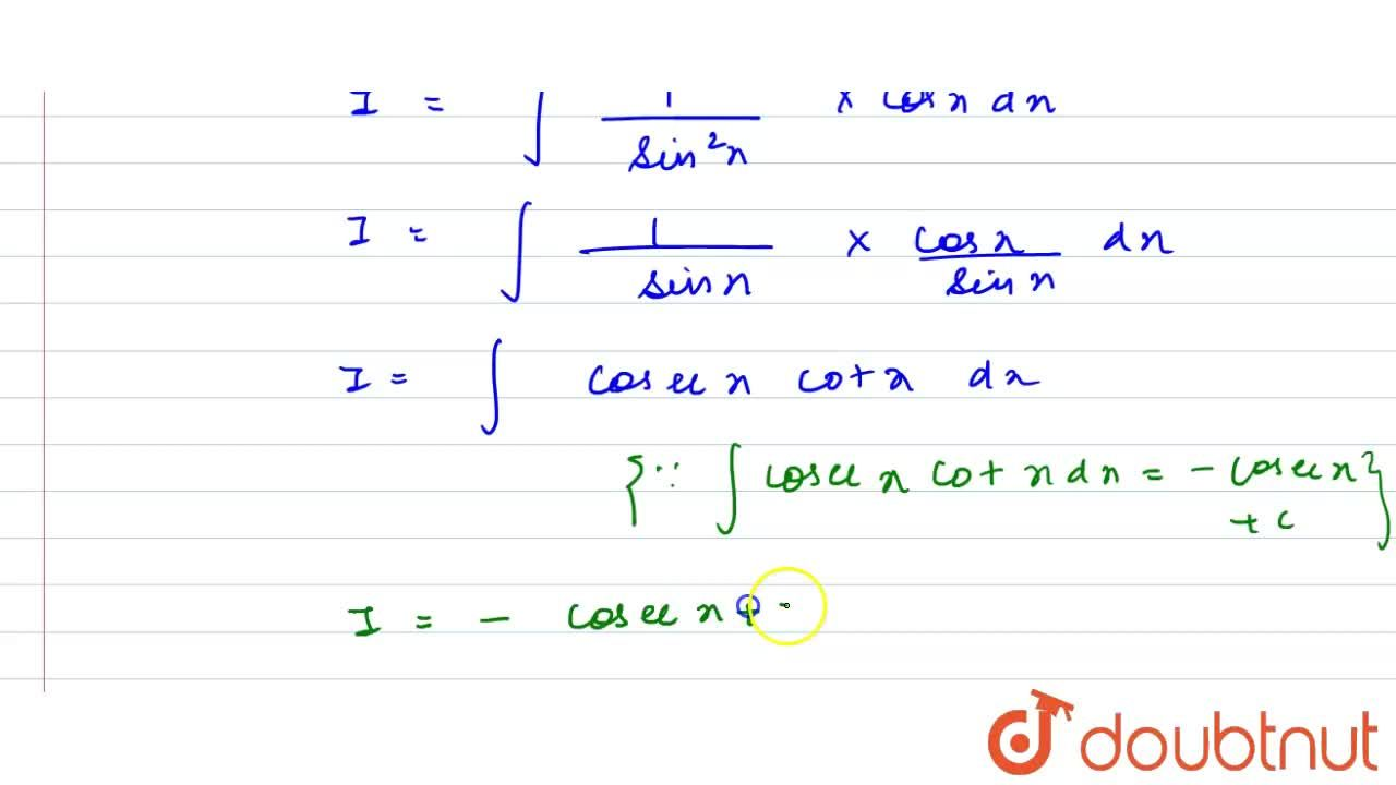 """Solution for समाकलन करें  <br>    int """"cosec""""^2 x * cos x dx"""