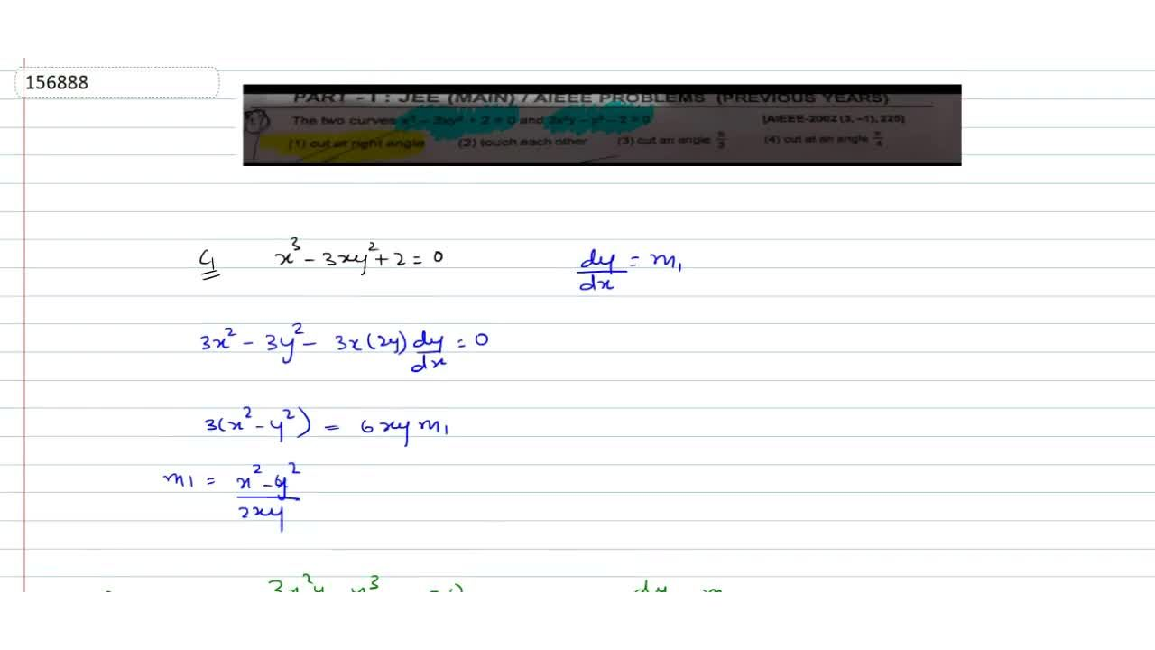The two curves x^3-3xy^2+2=0 and 3x^2y-y^3-2=0