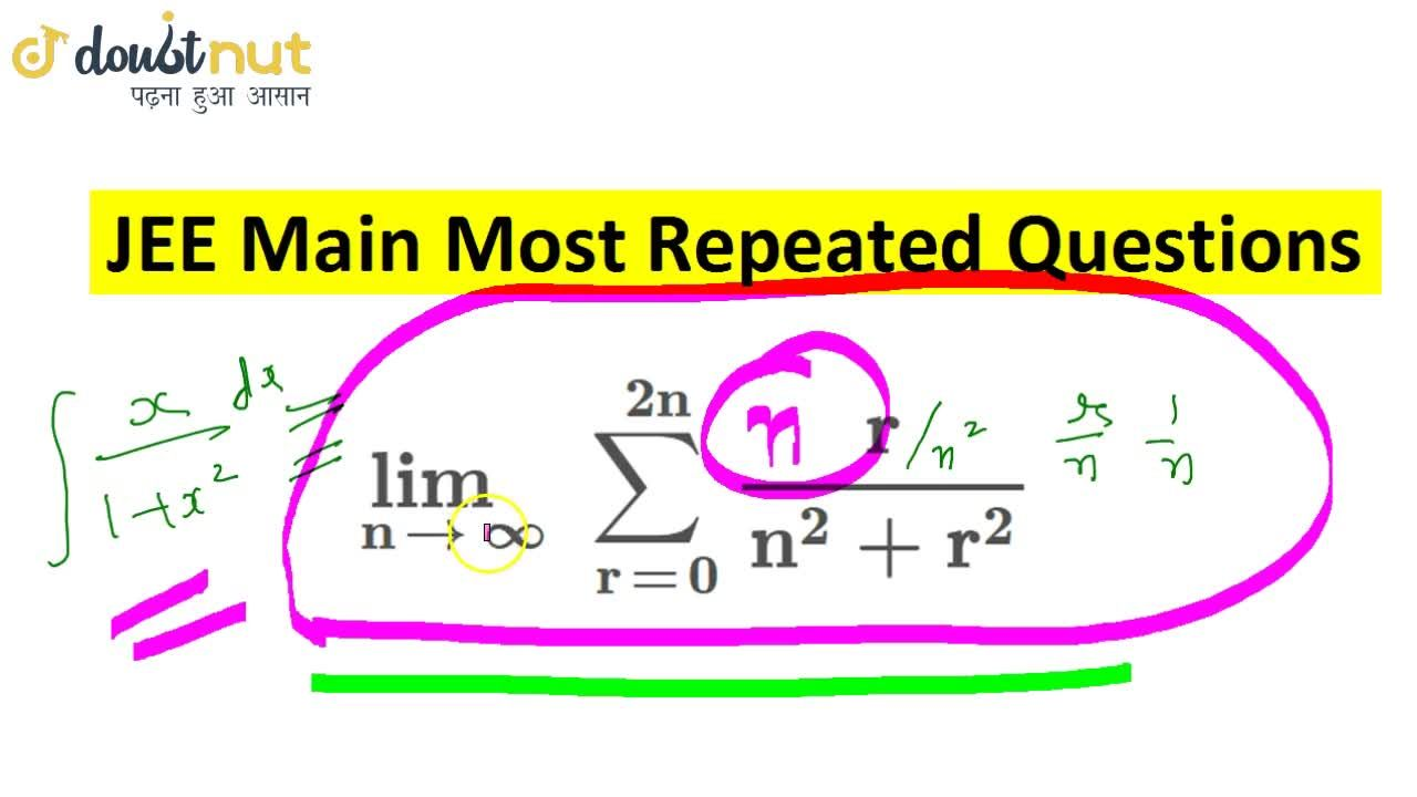 Solution for LIMITS + Integration | JEE Main Maths Repeated Que