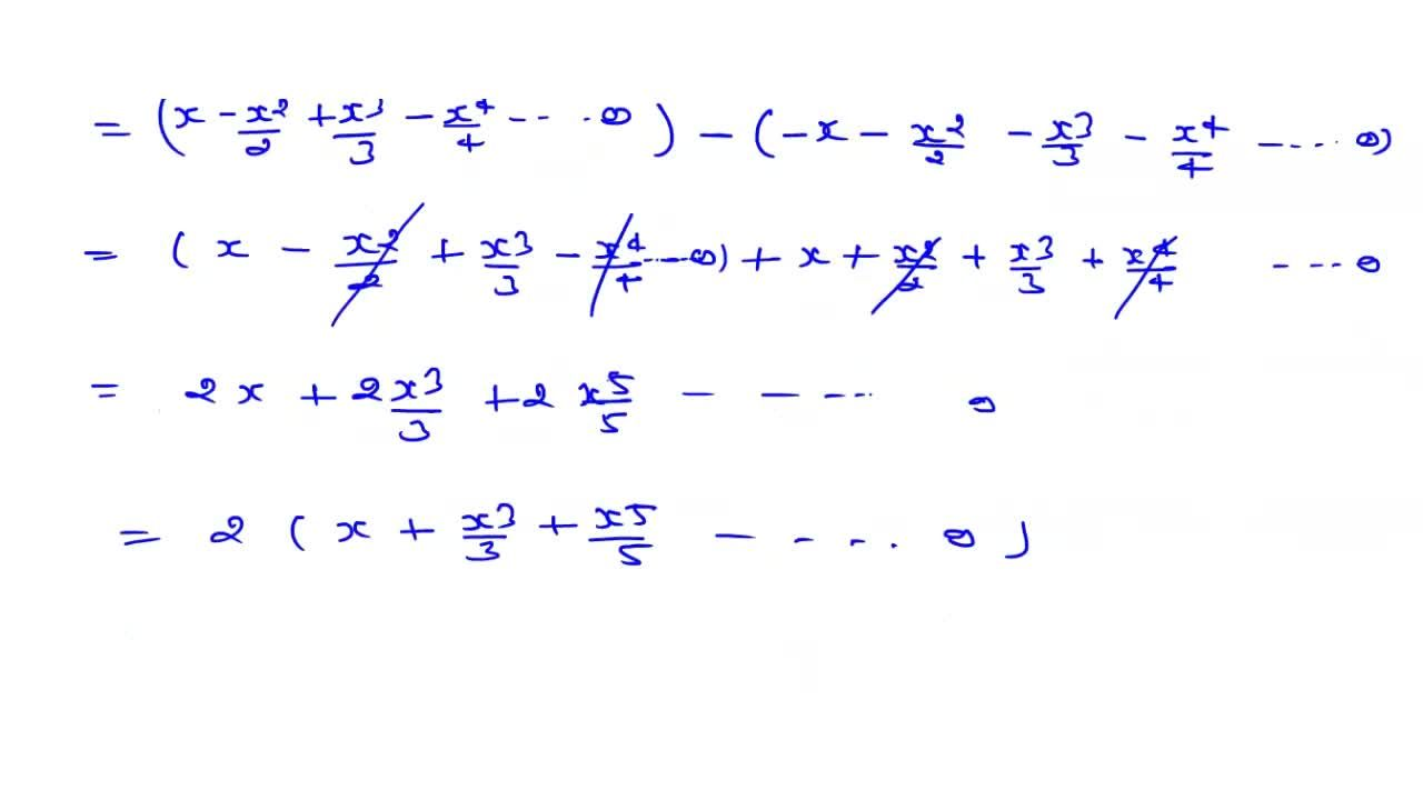 """Solution for """"log""""_(e) (1+x),(1-x)=2(x+x^(3),3+x^(5),5+...oo"""""""