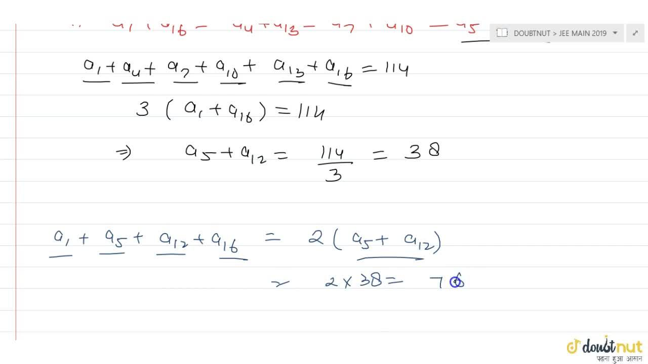 Solution for Let numbers a_(1),a_(2)…a_(16) are in AP and a_