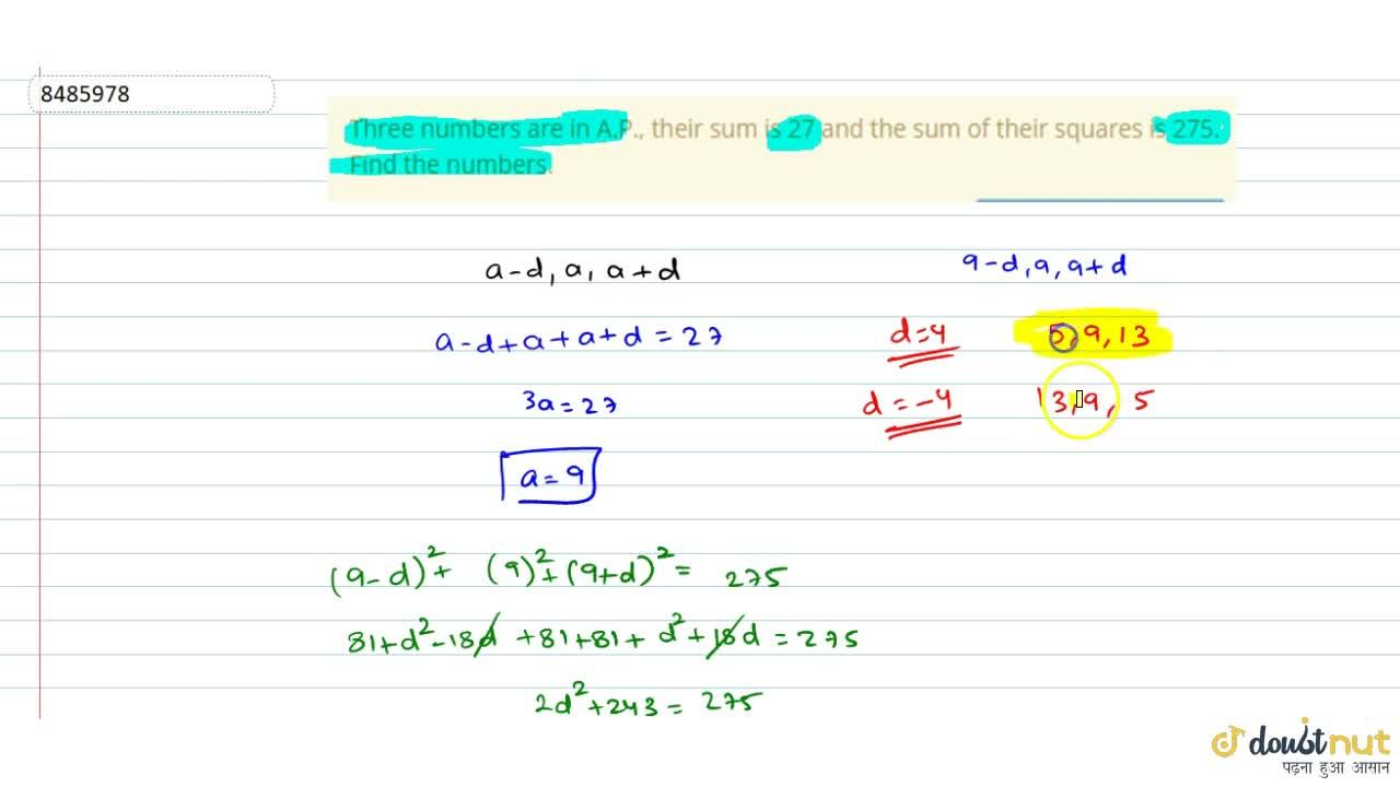 Solution for Three numbers are in A.P., their sum is 27 and the