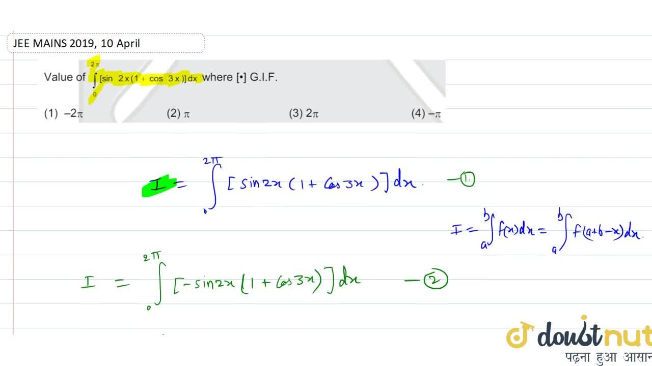 Solution for Value of int_(0)^(2pi)[sin2x(1+cos3x)]dx (where