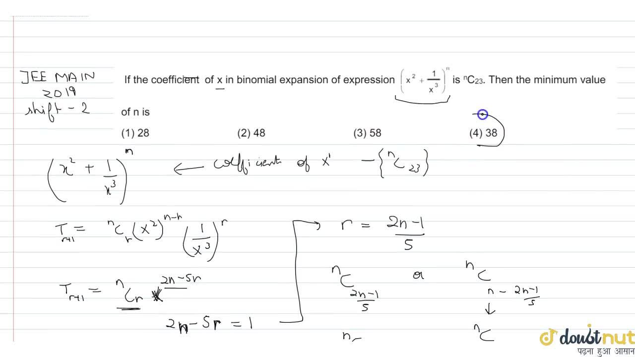 Solution for If the coefficient of x in binomial expansion of e