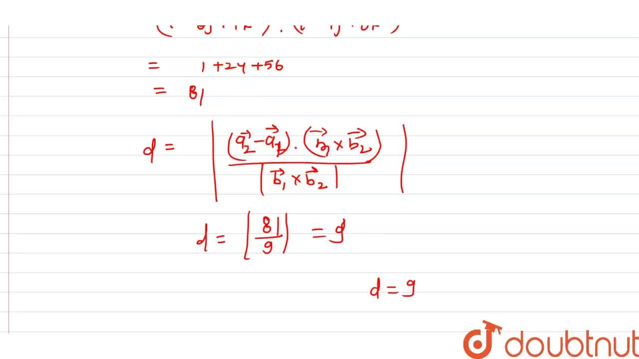 Solution for सरल रेखाओ (x+3),(-4)=(y-6),(3)=(z),(2) और (x+2)