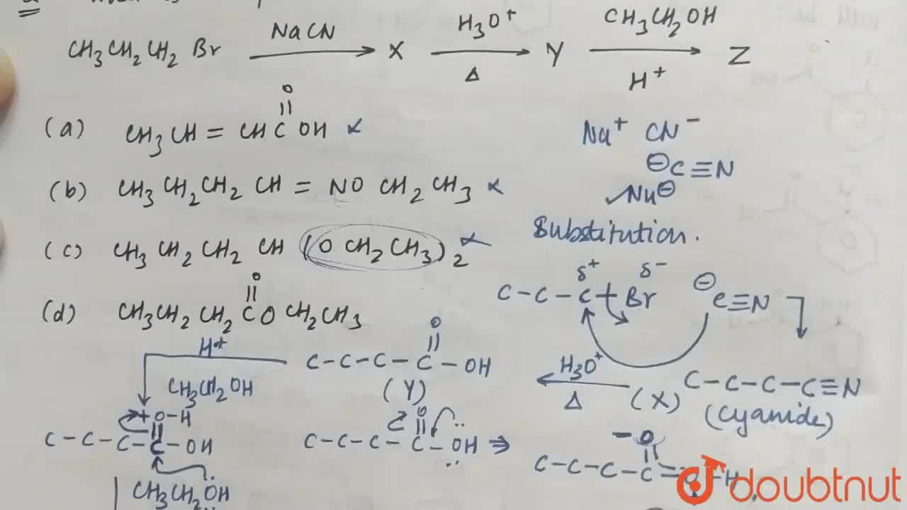 Solution for What is compound Z?  <br> CH_(3)CH_(2)CH_(2)Br ov