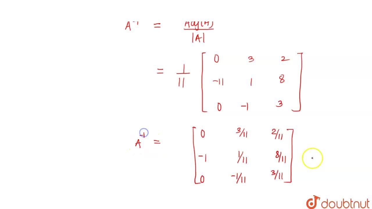 """Solution for यदि   A = [ {:(1,-1,2),(3,"""" 0"""",""""-2""""),(1,"""" 0"""",3):}"""