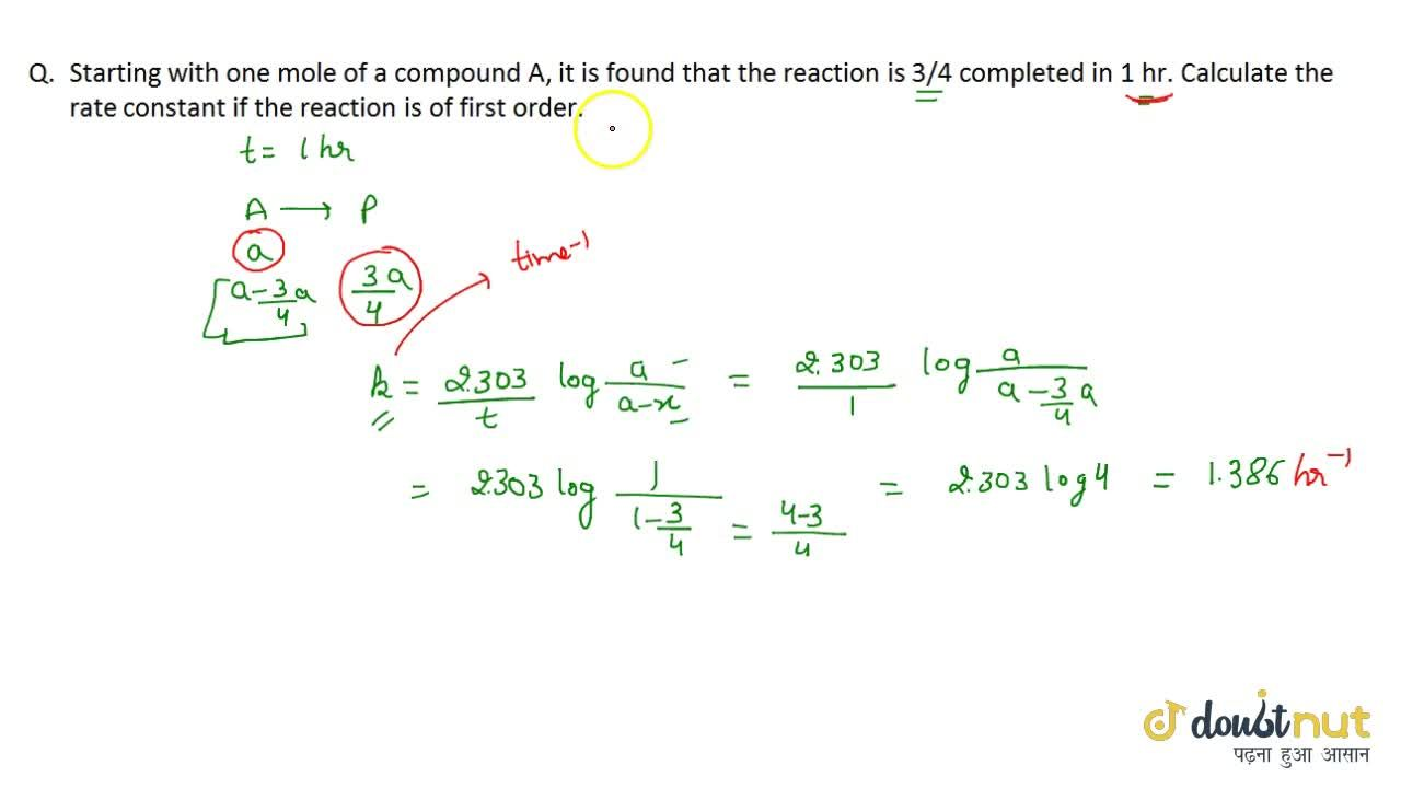 Solution for Examples And Numericals Of First Order Reaction
