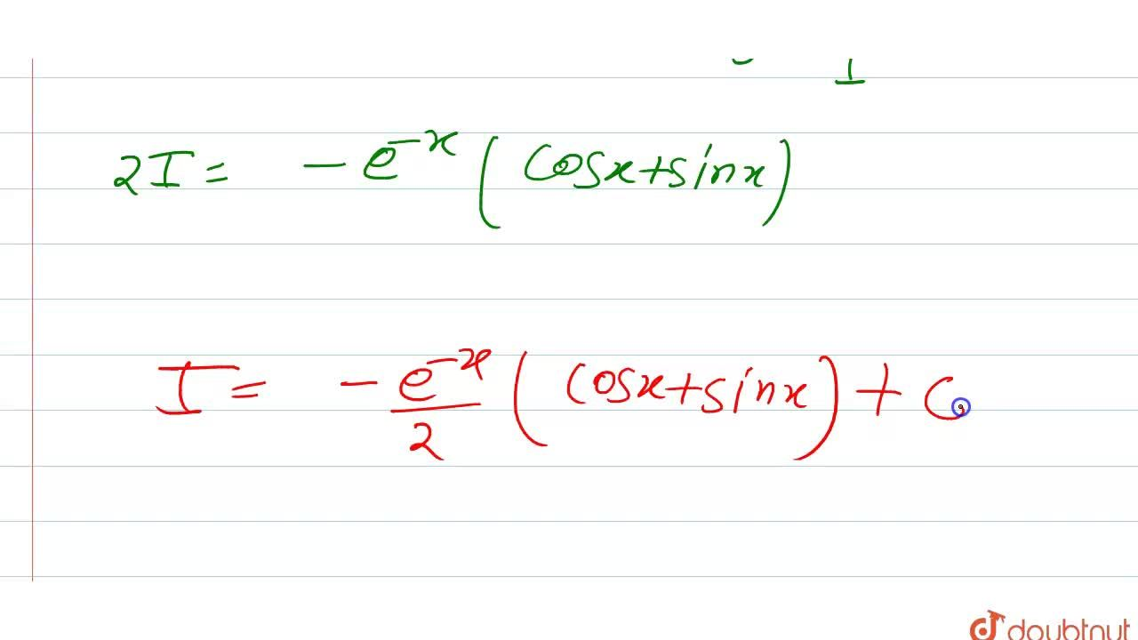 Solution for समाकलन करें  <br>    int e^(-x) sin x dx