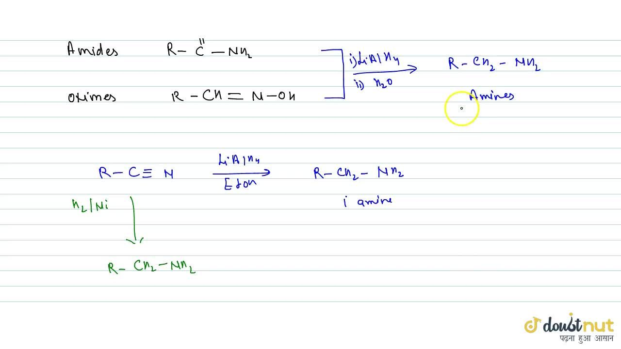 Solution for REDUCTION OF NITRILES, OXIMES AND AMIDES