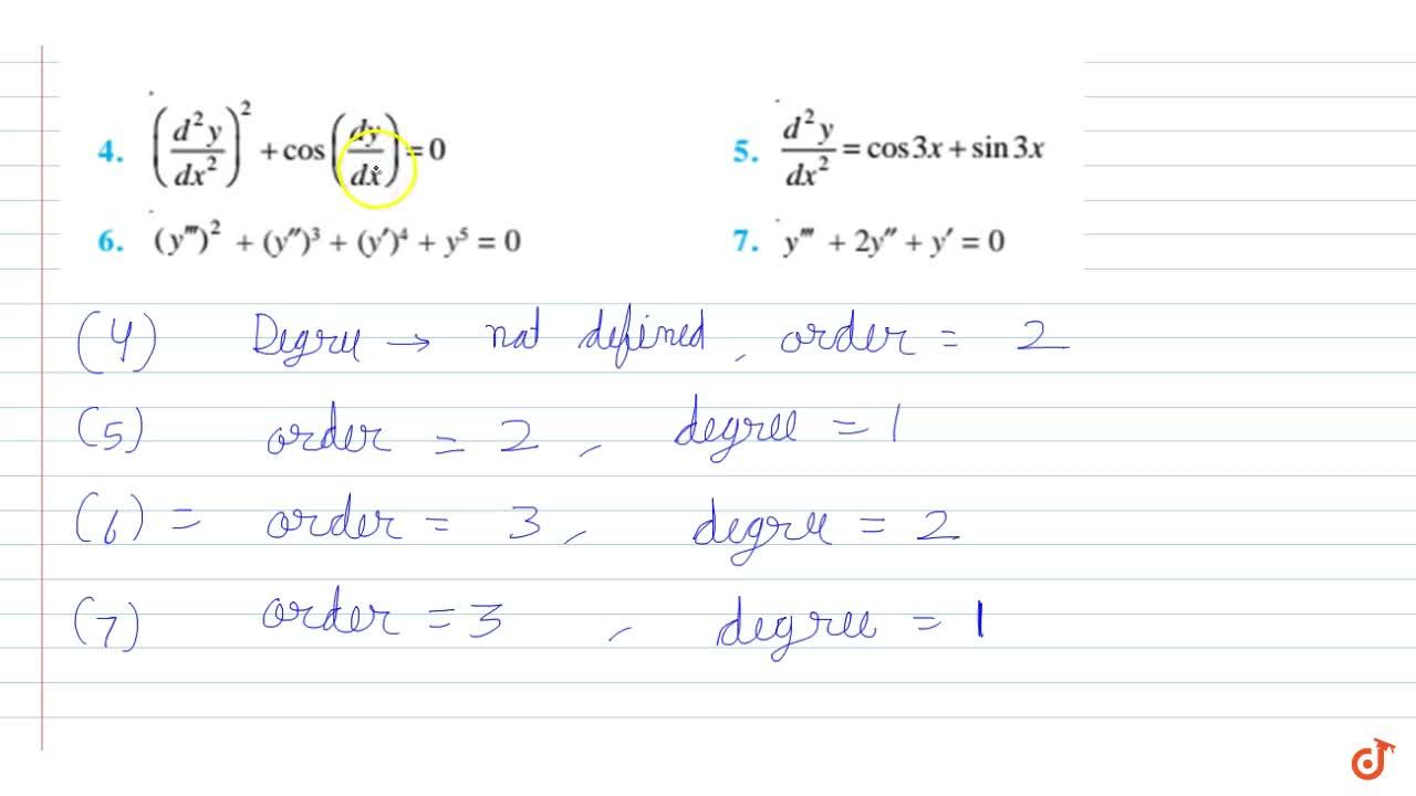Solution for Determine order and degree  (if defined) of differ