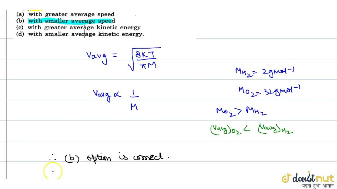 Solution for Consider a mixture of oxygen and hydrogen kept at