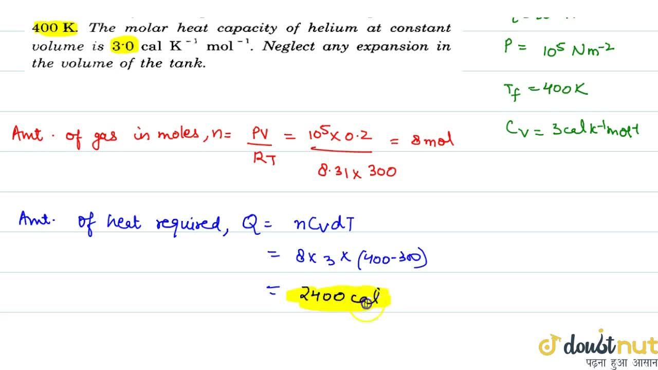 Solution for A tank of volume 0.2 m^3 contains helium gas at