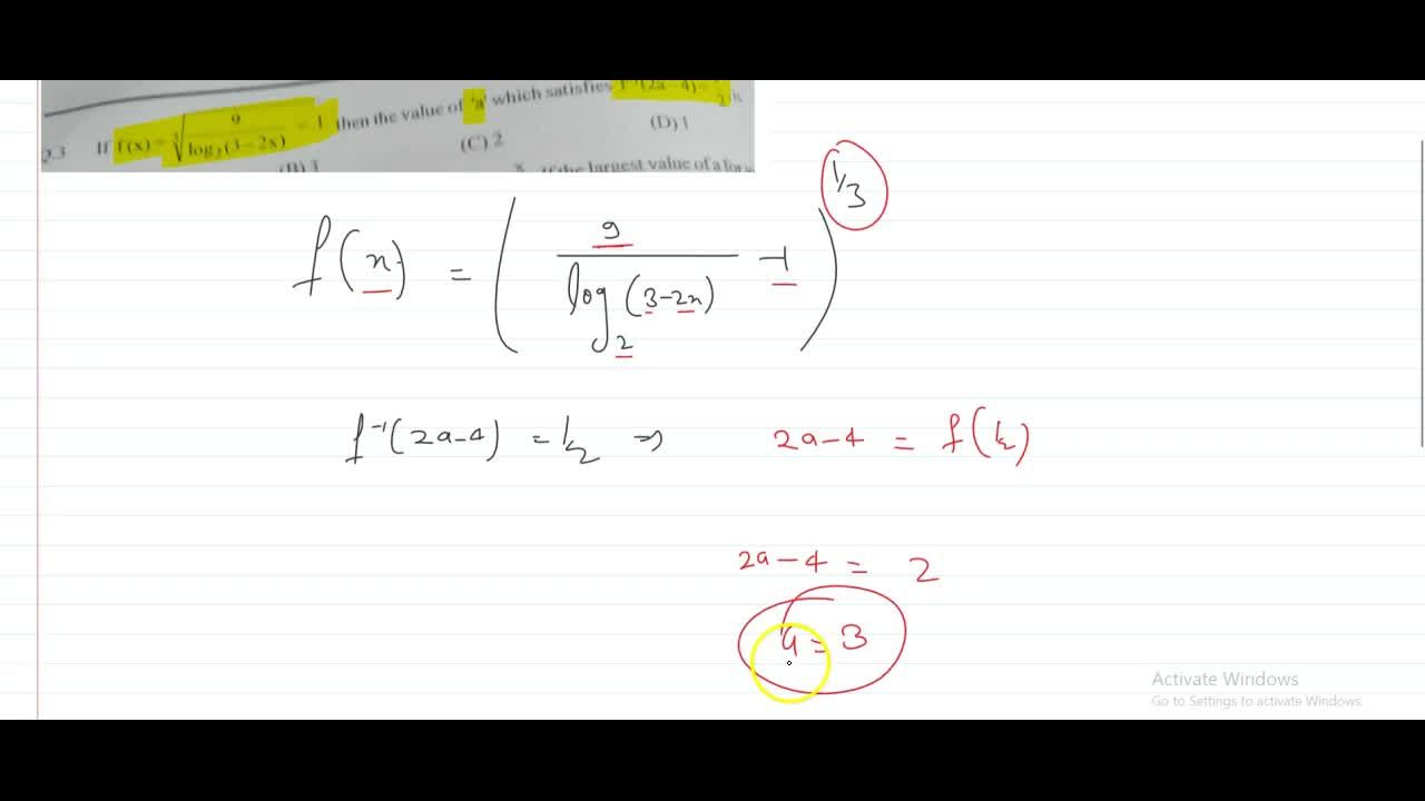 if f(x)=(9,(log_2 (3-2x))-1)^(1,3) then the value of a which satisfies f^-1(2a-4)=1,2  is